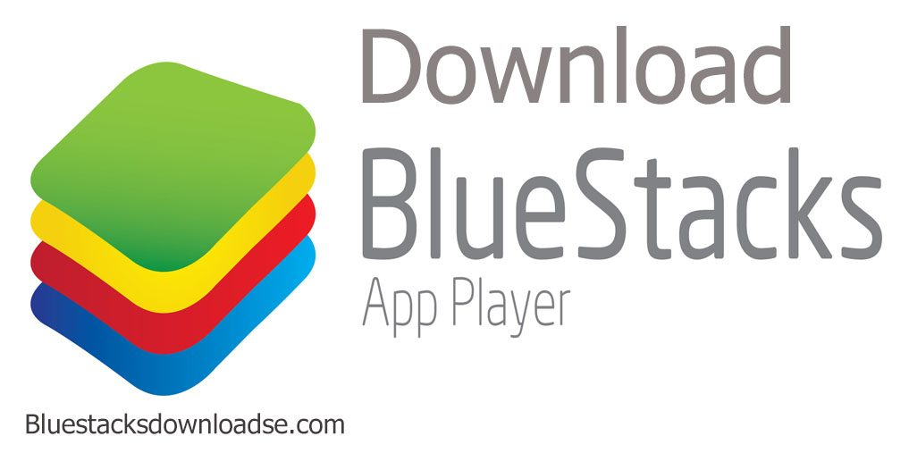 bluestacks app player for windows 7 free download offline installer