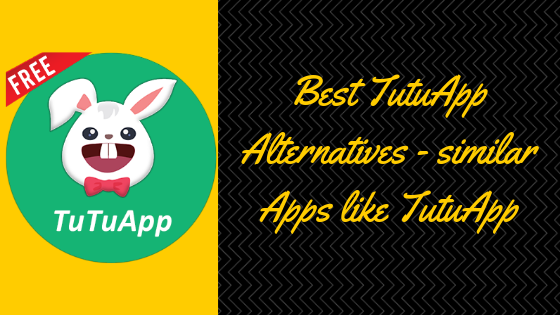 Similar Apps like TuTuApp: TutuApp Alternatives